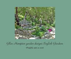 Small Picture Glen Hampton garden designs English Gardens by Glen Hampton garden