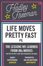 Life Moves Pretty Fast By Hadley Freeman EBook HarperCollins Amazing Life Moves Pretty Fast