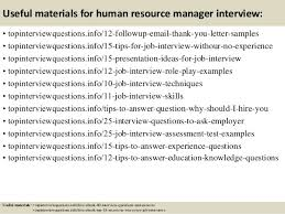 interview for hr position questions and answers top 10 human resource manager interview questions and answers