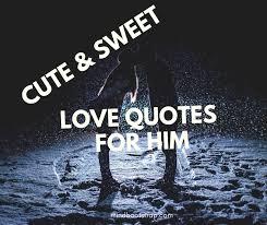 121 cute sweet love es for him