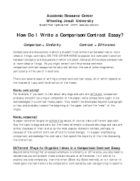 examples of comparison and contrast essays com awesome collection of writing a college level essay the choice of the topic for a great
