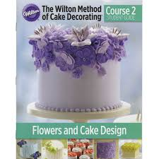 Cake Design Shopping Online Wilton Lesson Plan In English Course 2 Learn How To