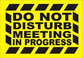 Do Not Disturb Meeting In Progress Sign Do Not Disturb Meeting In Progress Sign Sticker Party Decoration