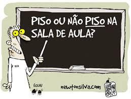 Resultado de imagem para IMPLANTAR PISO NACIONAL NOS SALÁRIOS DOS PROFESSORES DA EDUCAÇÃO BÁSICA