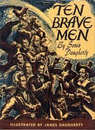 Ten Brave Men: Sonia Daugherty and James Daugherty: Amazon.com: Books