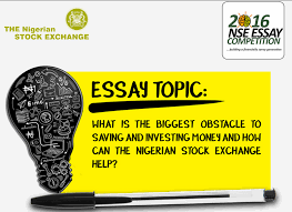 ian stock exchange nse essay competition for ian   ian stock exchange nse essay competition 2016 for ian students opportunities for africans