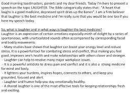 essay on laughter is the best medicine  wwwgxartorg laughter is the best medicinelaughter is the best medicine good morning toastmasters parents and my dear