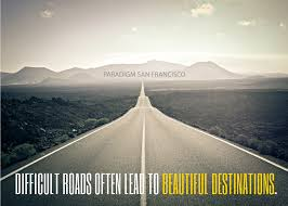 San Francisco Quotes Delectable Motivational Quote Difficult Roads Paradigm San Francisco
