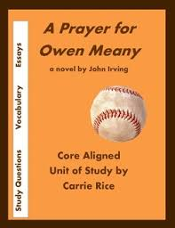 a prayer for owen meany unit discussion questions essays vocab  a prayer for owen meany unit discussion questions essays vocab and more