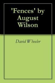 fences by august wilson book cover.  Book U0027Fencesu0027 By August Wilson Other Editions Enlarge Cover Throughout Fences By Wilson Book Cover