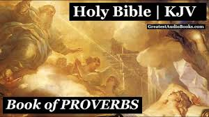 Holy Bible Proverbs King James Version Full Audiobook Greatest Audio Books Kjv
