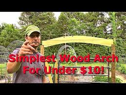 how to make the easiest wooden garden gate arch inexpensively