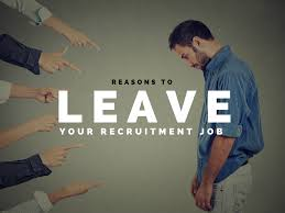 reasons to leave your recruitment job news feed reasons to leave your job
