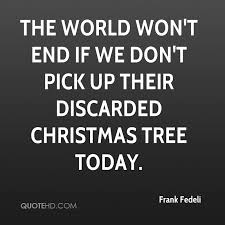 Christmas Tree Quotes Custom Frank Fedeli Christmas Quotes QuoteHD