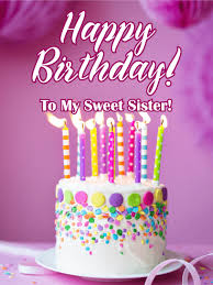 happy birthday cakes with wishes for sisters.  Wishes Fancy Cake For A Sweet Sister  Happy Birthday Card With Cakes Wishes For Sisters W