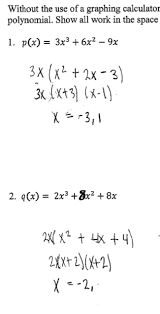 correctly factors but does not find all possible zeros for each cubic polynomial
