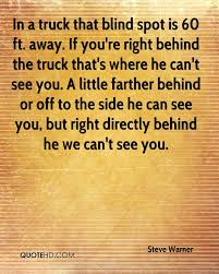Truck Quotes Fascinating Steve Warner Quotes QuoteHD