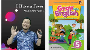 500 words essay about cookery essay about the gap. Bahasa Inggris Kelas 5 Grow With English Book 5 Lesson 3 I Have A Fever Part 1 Youtube