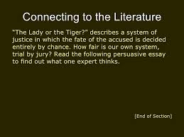 evaluating an argument 2 connecting to the literature ldquo the lady or the tiger