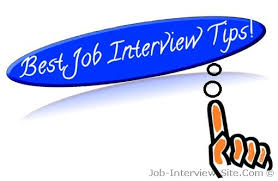 Job Interview Advice And Tips Before And During An Interview