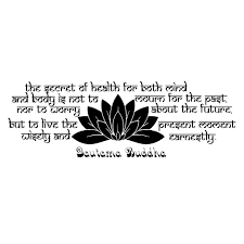 Wall Decals Quotes Buddha Quote The Secret Of Health Lotus
