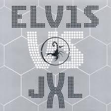 Elvis Presley Vs Jxl A Little Less Conversation