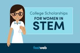 College Scholarships For Women In Stem Majors Fastweb