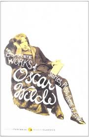 the complete works of oscar wilde stories plays poems essays