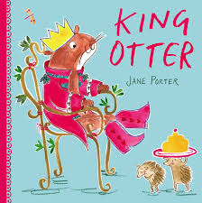 King Otter   Book by Jane Porter   Official Publisher Page   Simon &  Schuster UK