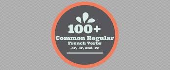 100 Common Regular French Verbs Er Ir And Re Verbs
