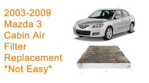 2003 2009 mazda 3 cabin air filter replacement diy 2003 2009 mazda 3 cabin air filter replacement diy