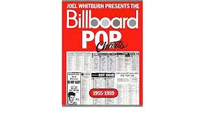 Billboard Charts 1955 Billboard Pop Charts 1955 1959 Joel Whitburn 0073999952278