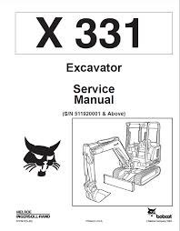 bobcat x excavator service manual pdf repair manual heavy repair manual bobcat x 331 excavator service manual pdf