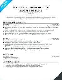 hr administrator resume samples payroll manager resume sample information technology resume resume