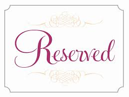Reserved Signs Templates Reserved Seating Signs Template Best Of Table Numbers For Wedding