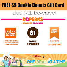 dunkin donuts free 5 gift card and free beverage