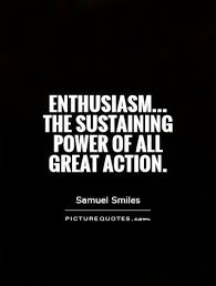 Enthusiasm Quotes Impressive Famous Enthusiasm Quotes And Quotations