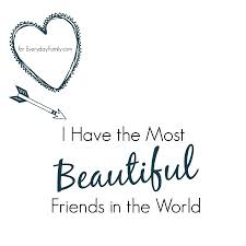 I Have The Most Beautiful Friends In The World Fascinating Most Beautiful Friendship Images