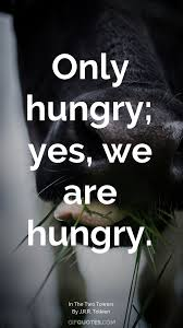 Hungry Quotes Inspiration A Strange Expression Passed Over His Lean Hungry Face GIF QUOTES