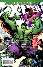 World War Hulk X Men Issue