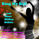 Ring My Bell and More Million Sellers