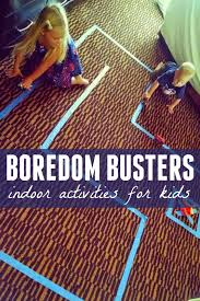 indoor activities for kids. Here Are A Few Of Our Favorite Boredom Buster Indoor Activities For Kids And Several That Were Shared By The Awesome Folks Over On Toddler Approved O
