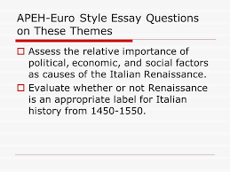 apeh late medieval early renaissance review the apeh exam begins  apeh euro style essay questions on these themes  assess the relative importance of political