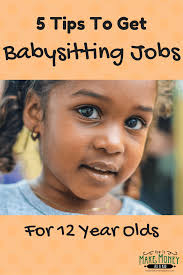 babysitting jobs easy babysitting jobs for 12 year olds 5 quick tips
