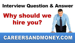 why should we hire you interview question why should we hire you interview skills best model answer tips