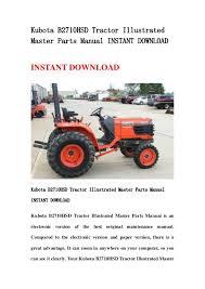 kubota b hsd tractor illustrated master parts manual instant down kubota b2710hsd tractor illustratedmaster parts manual instant instant kubota b2710hsd tractor illustrated