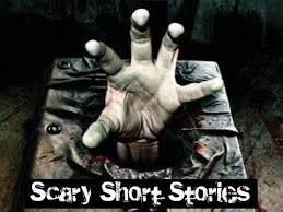 scary short stories scary website short stories