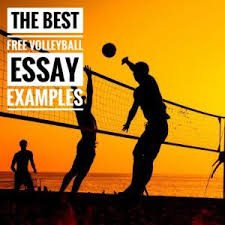 volleyball essay topics titles examples in english  volleyball essay