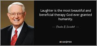 Therapy Quotes Stunning Charles R Swindoll Quote Laughter Is The Most Beautiful And