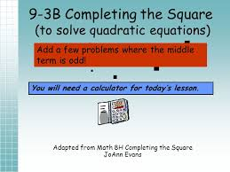 9 3b completing the square